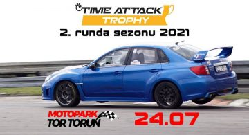 Już niedługo druga runda Time Attack Trophy 2021! Zobacz, co się będzie działo